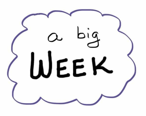A Big Week